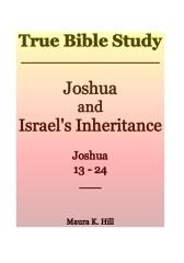 True Bible Study - Joshua and Israel's Inheritance Joshua 13-24
