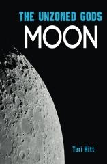 The Unzoned Gods: Moon