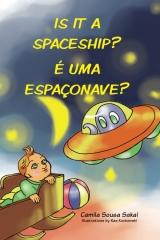 Is it a spaceship? É uma espaçonave?