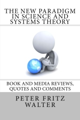 The New Paradigm in Science and Systems Theory
