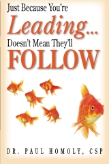 Just Because You're Leading...Doesn't Mean They'll Follow