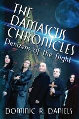 The Damascus Chronicles: Denizens of the Night
