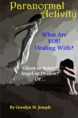 Paranormal Activity: What Are YOU Dealing With?