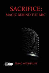 Sacrifice: Magic Behind the Mic