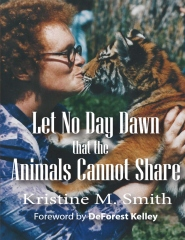 Let No Day Dawn That The Animals Cannot Share