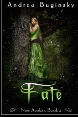 Fate: New Avalon, book 2