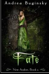 Fate: New Avalon, book 2