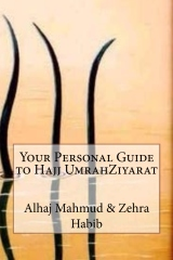 Your Personal Guide to Hajj UmrahZiyarat