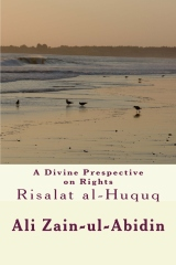 A Divine Prespective on Rights Risalat al-Huquq