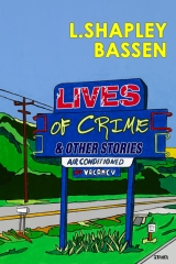Lives of Crime and Other Stories