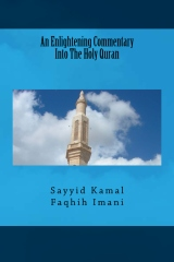 An Enlightening Commentary Into The Holy Quran