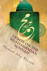 Lights On The Muhammadan Sunnah