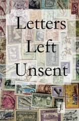 Letters Left Unsent