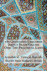 180 Questions Enquiries About IslamVolume One: The Practical Laws