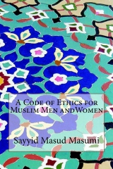A Code of Ethics for Muslim Men andWomen