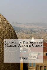 Azadari In The Sight of Maraje Uzzam & Ulema