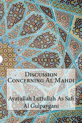 Discussion Concerning Al Mahdi