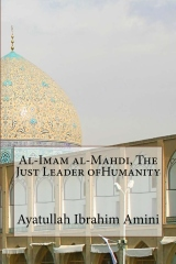 Al-Imam al-Mahdi, The Just Leader ofHumanity