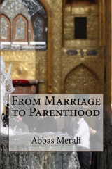 From Marriage to Parenthood