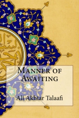 Manner of Awaiting