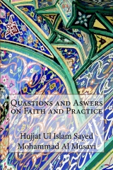 Quastions and Aswers on Faith and Practice