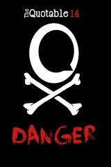 The Quotable 14: Danger