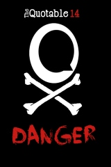 The Quotable 14: Danger
