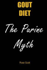 Gout Diet The Purine Myth