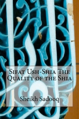 Sifat Ush-Shia The Quality of the Shia