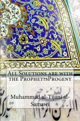 All Solutions are with the Prophet?sProgeny