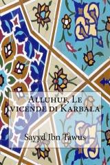 Alluhuf, Le vicende di Karbala