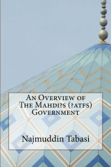An Overview of The Mahdi?s (?atfs)Government