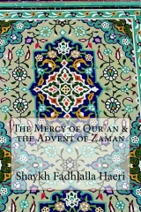 The Mercy of Qur'an & the Advent of Zaman