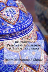 The Rights of Prisoners According to Islam Teachings