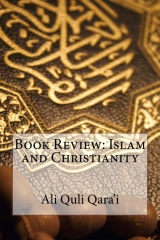 Book Review: Islam and Christianity