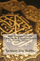Brief Commentary On Hadeeth Al-Kisaa(Tradition of the Cloak)