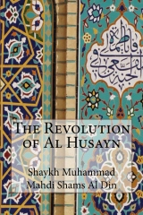 The Revolution of Al Husayn