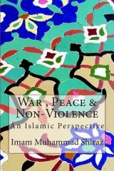 War , Peace & Non-Violence
