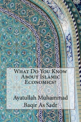 What Do You Know About Islamic Economics?