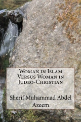 Woman in Islam Versus Woman in Judeo-Christian