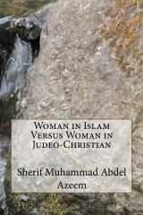 Woman in Islam Versus Woman in Judeo-Christian