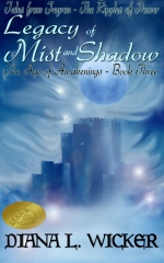 Legacy of Mist and Shadow