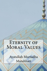 Eternity of Moral Values