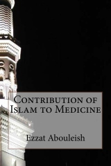 Contribution of Islam to Medicine