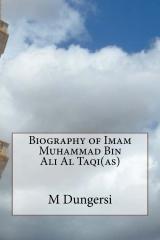 Biography of Imam Muhammad Bin Ali Al Taqi(as)