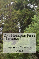 One Hundred Fifty Lessons For Life