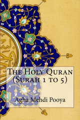 The Holy Quran (Surah 1 to 5)