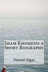 Imam Khomeini a Short Biography