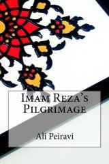 Imam Reza's Pilgrimage