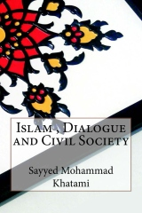 Islam , Dialogue and Civil Society